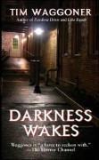 Darkness Wakes by Tim Waggoner