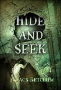 Hide and Seek by Jack Ketchum