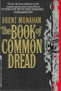 The Book of Common Dread by Brent Monahan