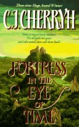 Fortress in the Eye of Time by C.J. Cherryh