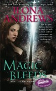 Magic Bleeds - Book 4 of Kate Daniels Series by Ilona Andrews