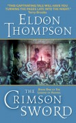 The Crimson Sword by Eldon Thompson