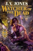 A Sword of Shadows - Book 4 - Watcher of the Dead by J.V. Jones