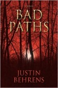 Bad Paths by Justin Behrens