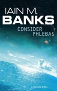Consider Phlebas by Ian M. Banks