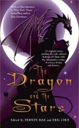The Dragon and the Stars edited by Derwin Mak and Eric Choi