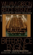 The Difference Engine by William Gibson and Bruce Sterling
