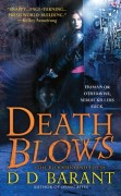 Death Blows - Book 2 of The Bloodhound Files by D D Barant