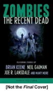 Zombies The Recent Dead edited by Paula Guran