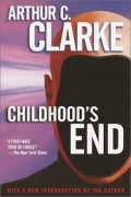 Childhood's End by Arthur C. Clarke